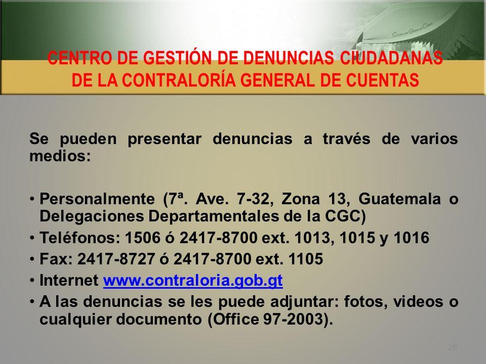 CENTRO DE GESTIÓN DE DENUNCIAS CIUDADANAS DE LA CONTRALORÍA GENERAL DE CUENTAS
