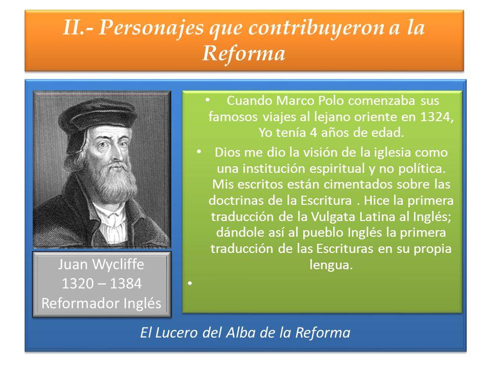II.- Personajes que contribuyeron a la Reforma