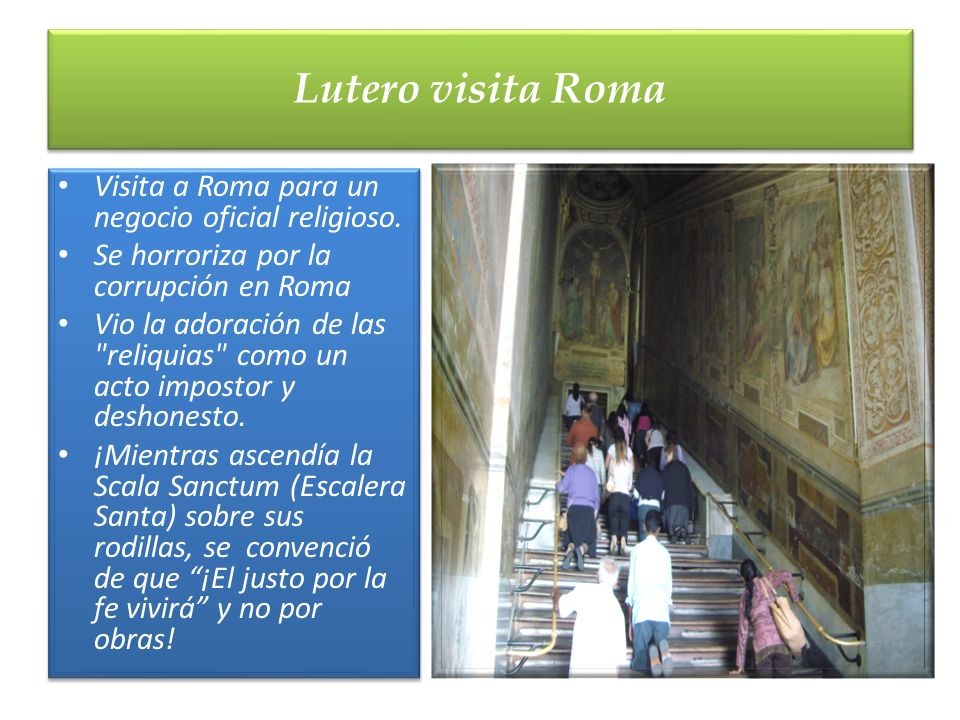 Lutero visita Roma Visita a Roma para un negocio oficial religioso.