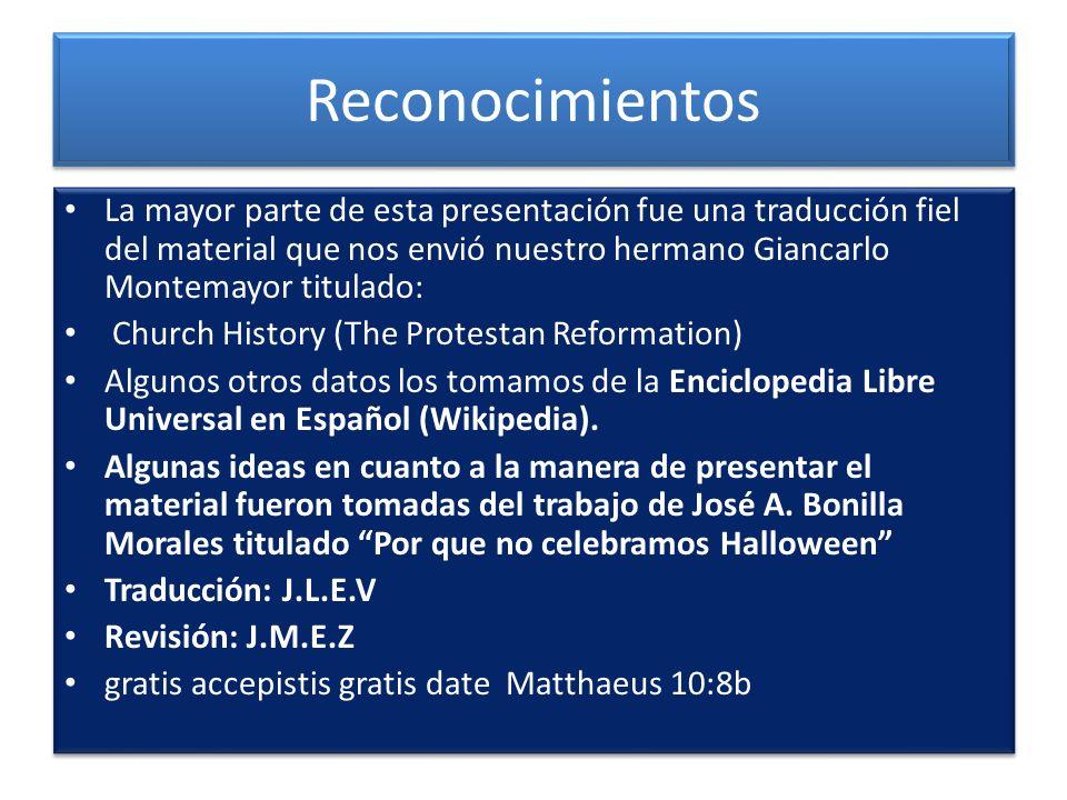 Reconocimientos La mayor parte de esta presentación fue una traducción fiel del material que nos envió nuestro hermano Giancarlo Montemayor titulado: