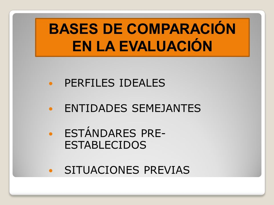 BASES DE COMPARACIÓN EN LA EVALUACIÓN