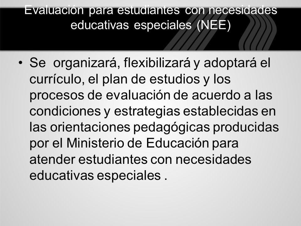Evaluación para estudiantes con necesidades educativas especiales (NEE)