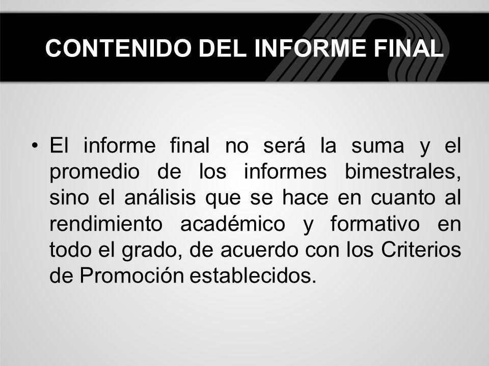 CONTENIDO DEL INFORME FINAL