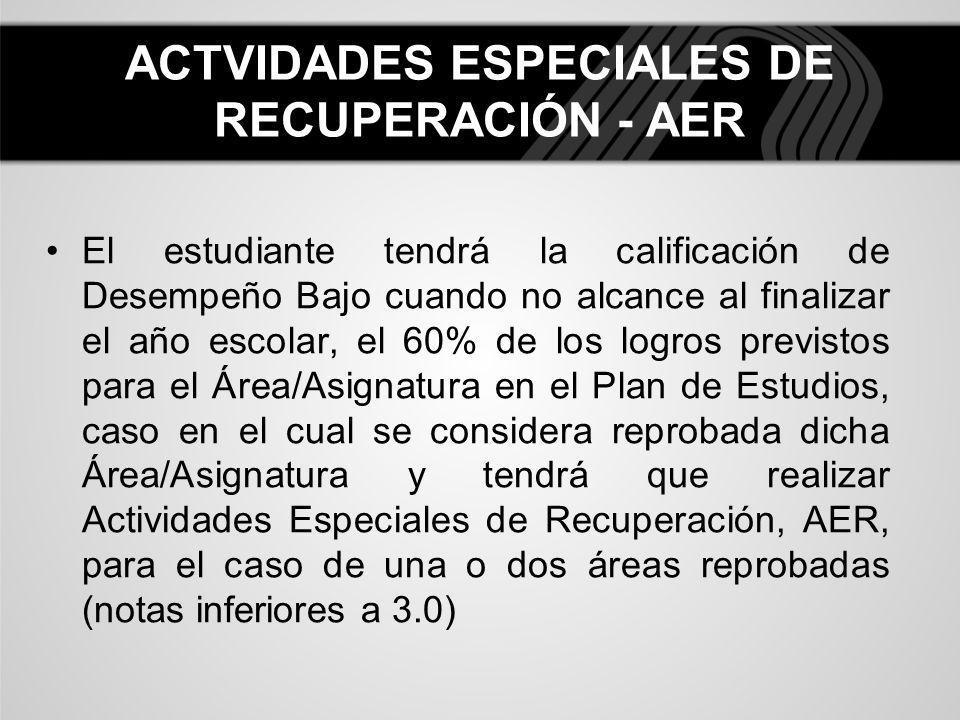 ACTVIDADES ESPECIALES DE RECUPERACIÓN - AER