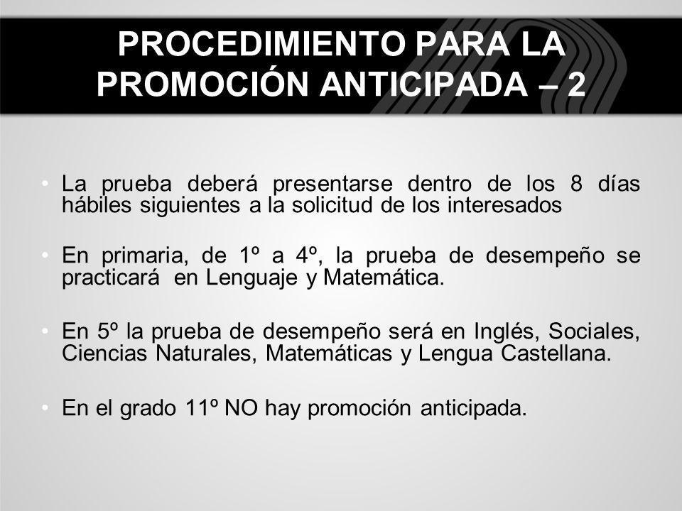 PROCEDIMIENTO PARA LA PROMOCIÓN ANTICIPADA – 2