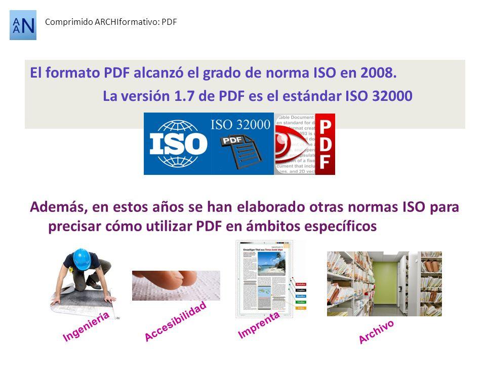 El formato PDF alcanzó el grado de norma ISO en 2008.