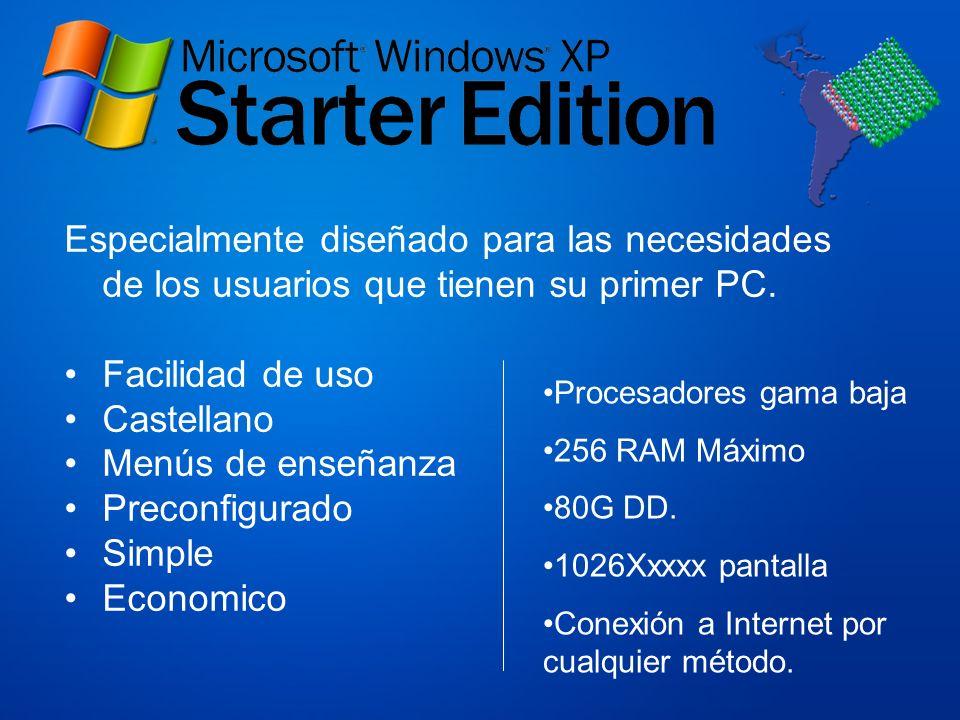 Especialmente diseñado para las necesidades de los usuarios que tienen su primer PC.