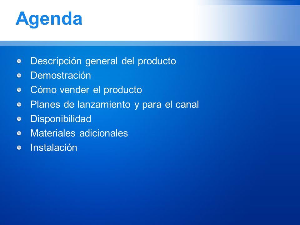 Agenda Descripción general del producto Demostración
