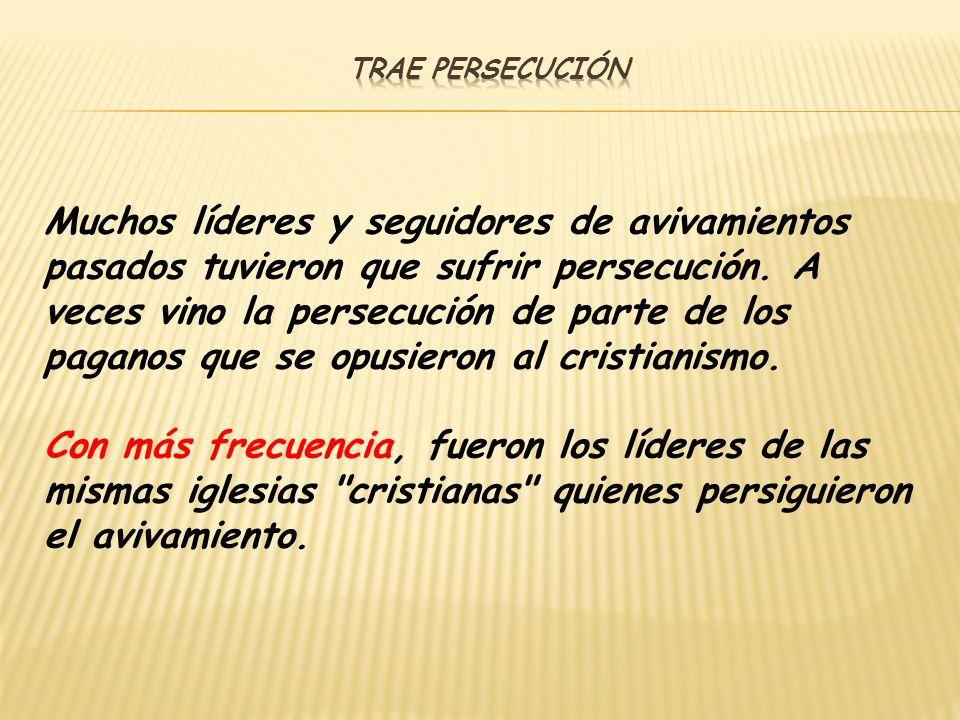Trae persecución