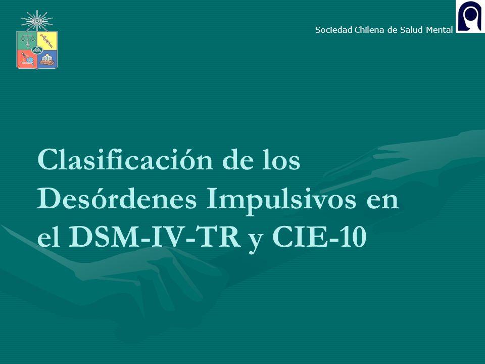 Clasificación de los Desórdenes Impulsivos en el DSM-IV-TR y CIE-10