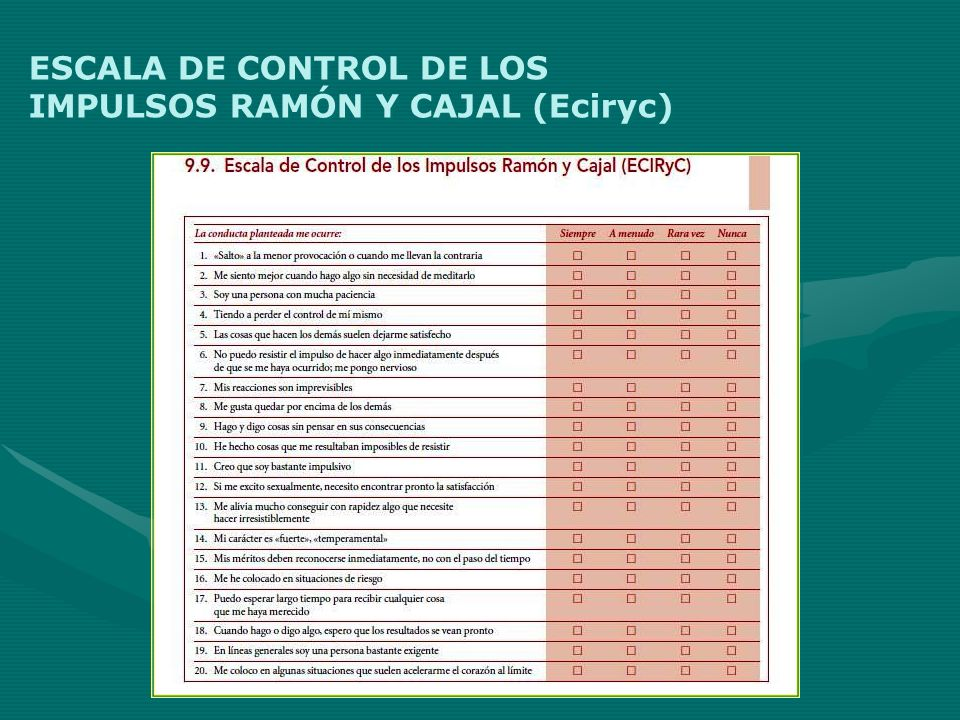 ESCALA DE CONTROL DE LOS IMPULSOS RAMÓN Y CAJAL (Eciryc)