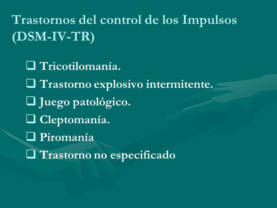 Trastornos del control de los Impulsos (DSM-IV-TR)