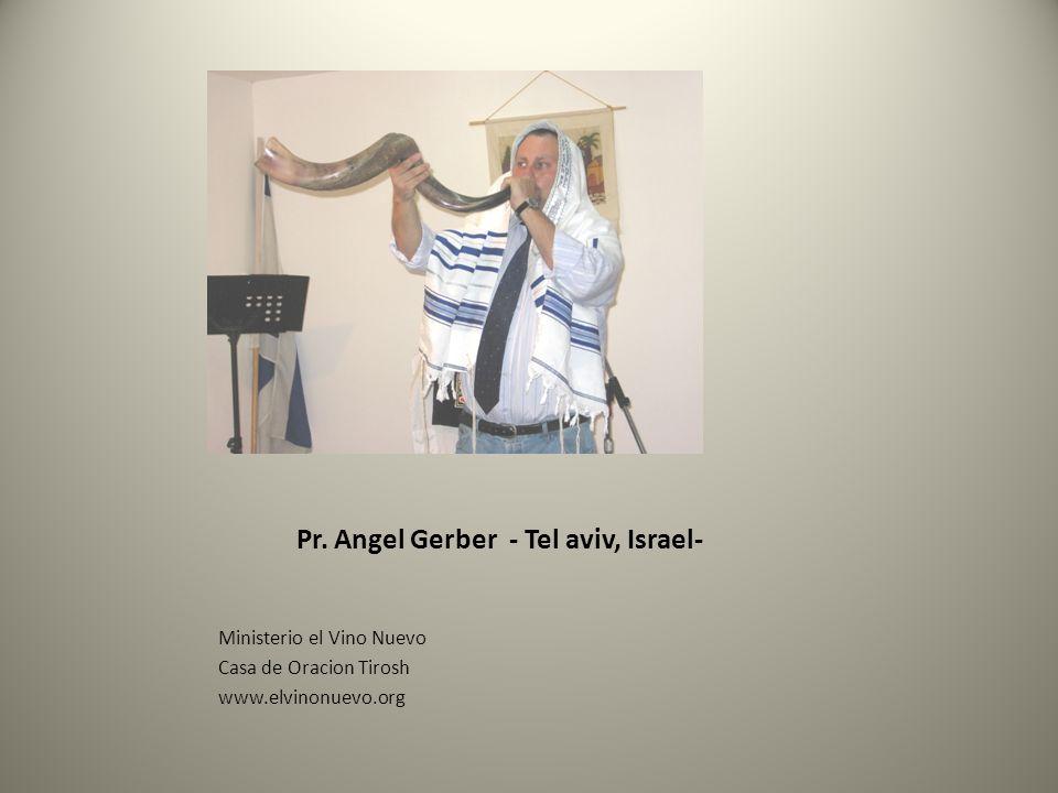 Pr. Angel Gerber - Tel aviv, Israel-
