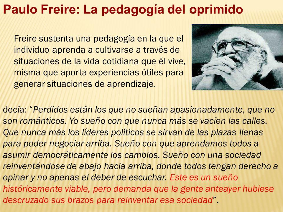 Paulo Freire: La pedagogía del oprimido
