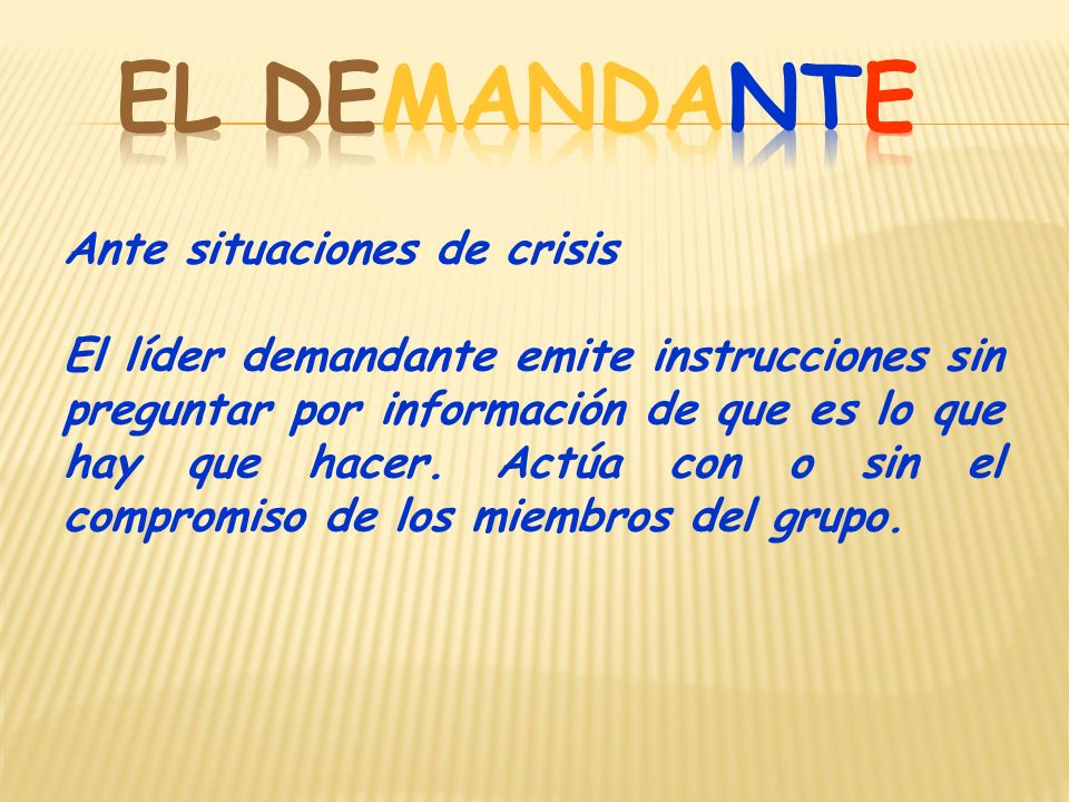 EL DEMANDANTE Ante situaciones de crisis