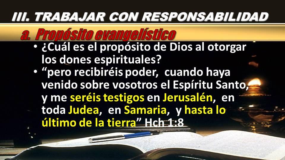 a. Propósito evangelístico