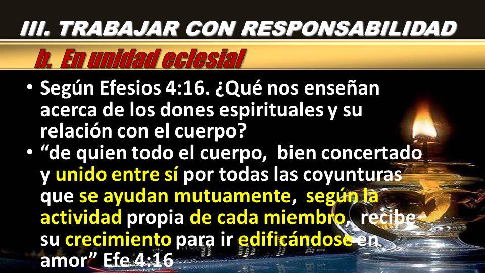 III. TRABAJAR CON RESPONSABILIDAD