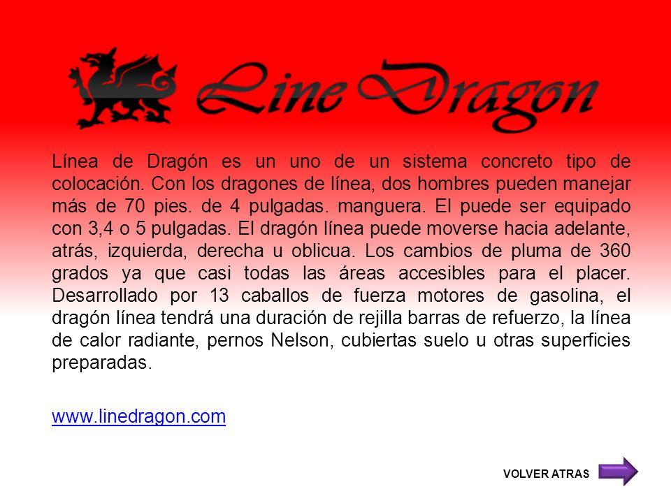 Línea de Dragón es un uno de un sistema concreto tipo de colocación