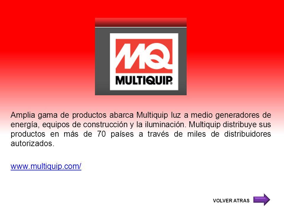 Amplia gama de productos abarca Multiquip luz a medio generadores de energía, equipos de construcción y la iluminación. Multiquip distribuye sus productos en más de 70 países a través de miles de distribuidores autorizados.
