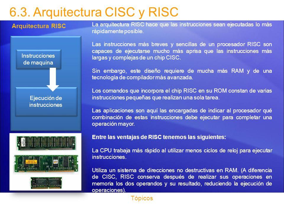6.3. Arquitectura CISC y RISC