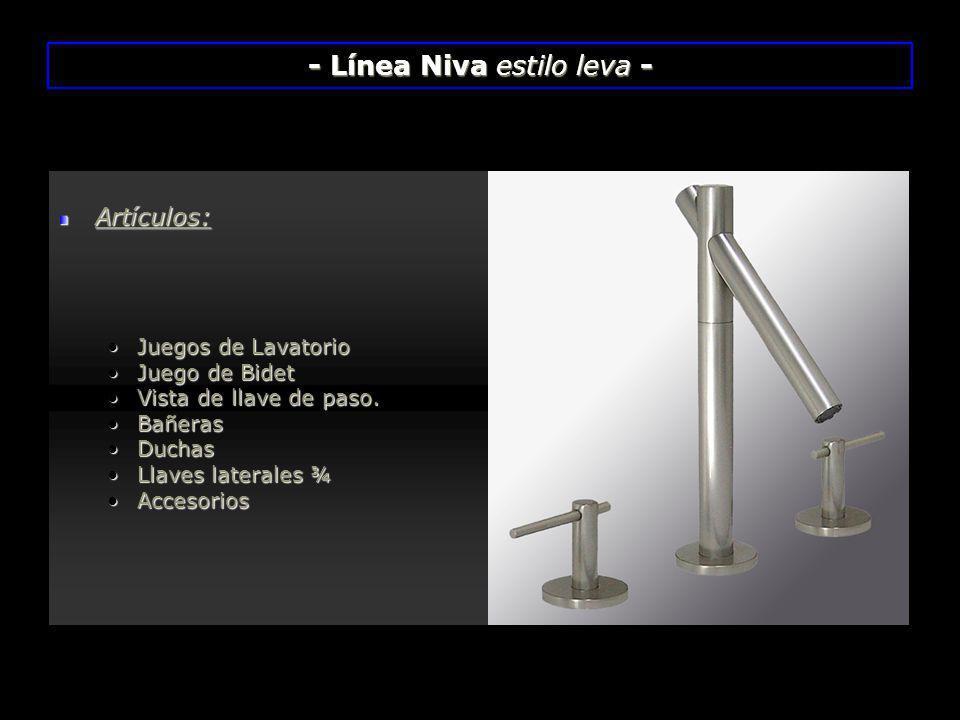 - Línea Niva estilo leva -