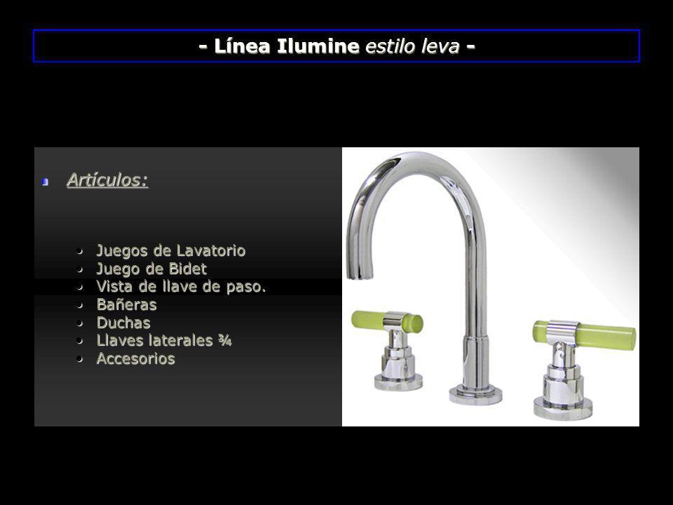 - Línea Ilumine estilo leva -