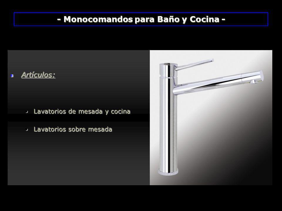 - Monocomandos para Baño y Cocina -