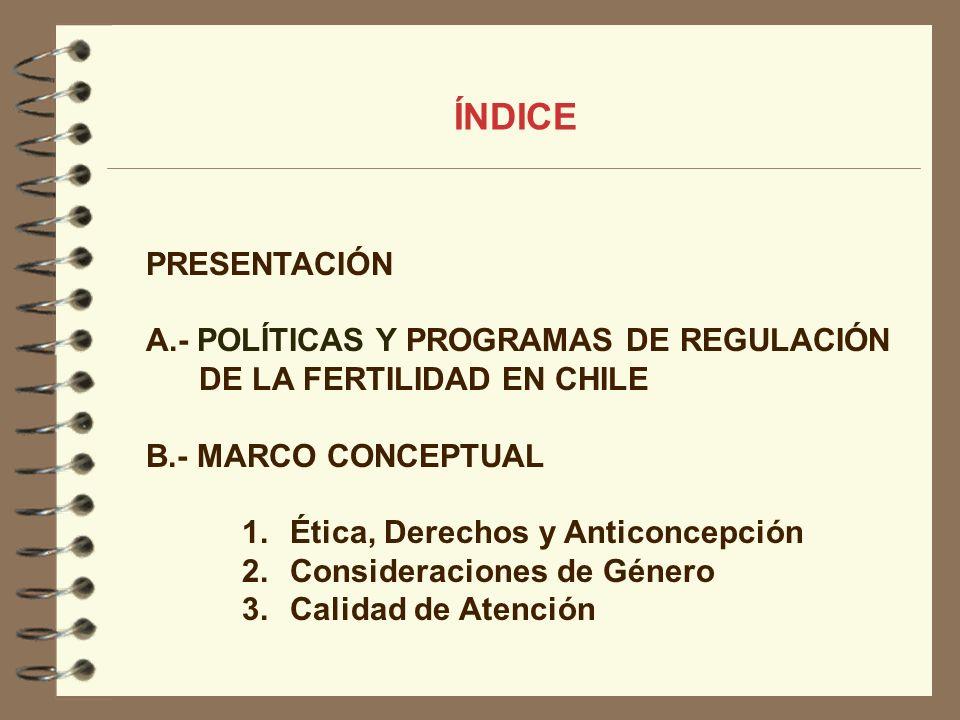 ÍNDICE PRESENTACIÓN A.- POLÍTICAS Y PROGRAMAS DE REGULACIÓN