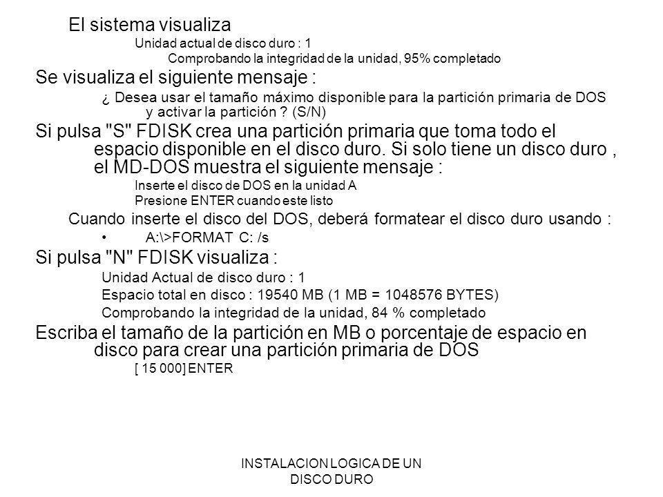 INSTALACION LOGICA DE UN DISCO DURO