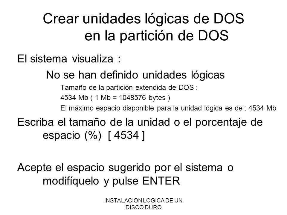 Crear unidades lógicas de DOS en la partición de DOS