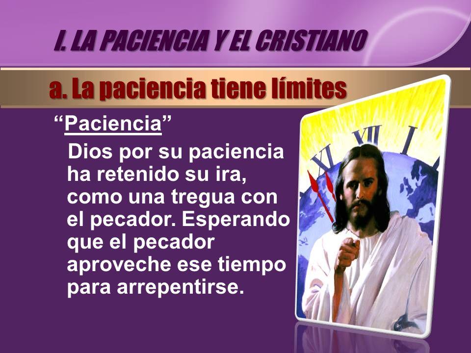 I. LA PACIENCIA Y EL CRISTIANO