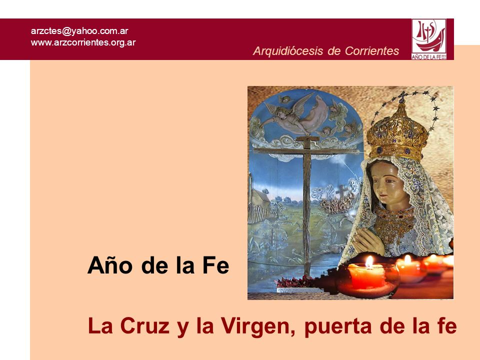 Año de la Fe La Cruz y la Virgen, puerta de la fe