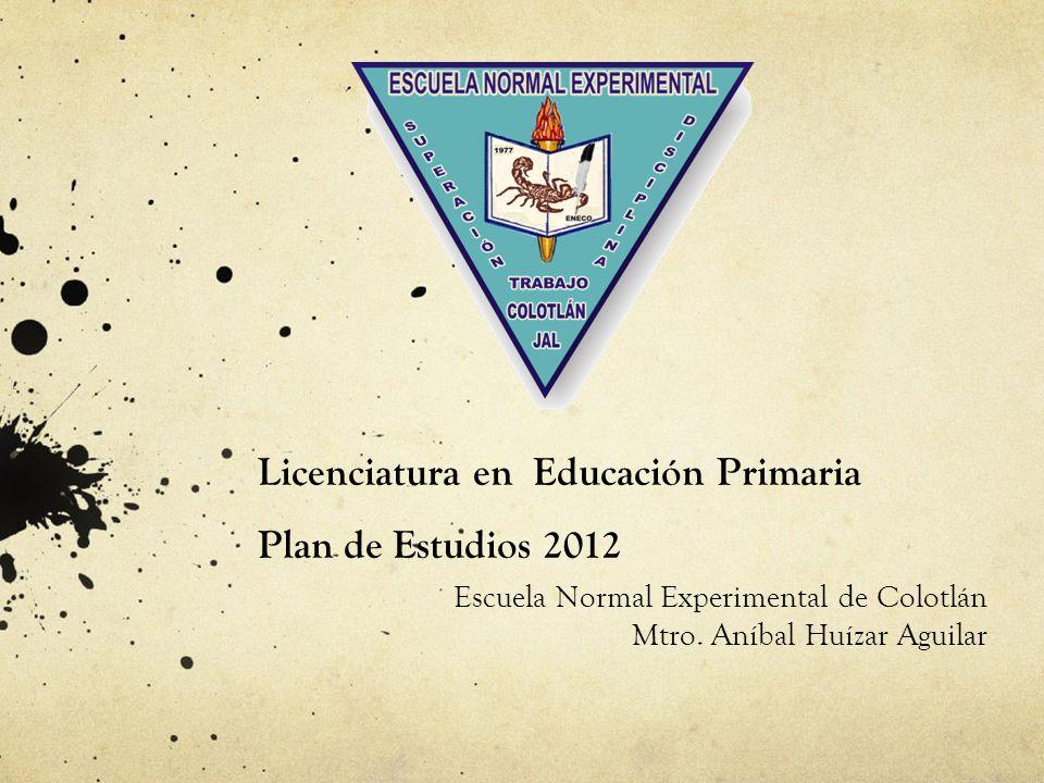 Licenciatura en Educación Primaria Plan de Estudios 2012