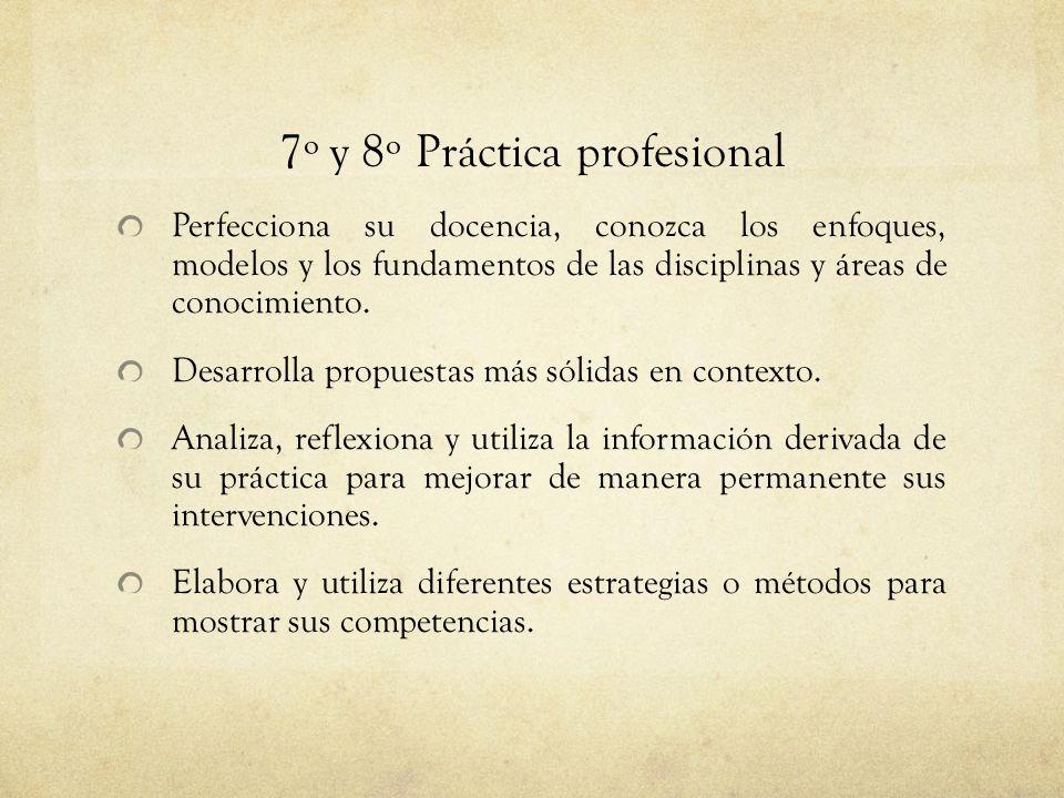 7º y 8º Práctica profesional