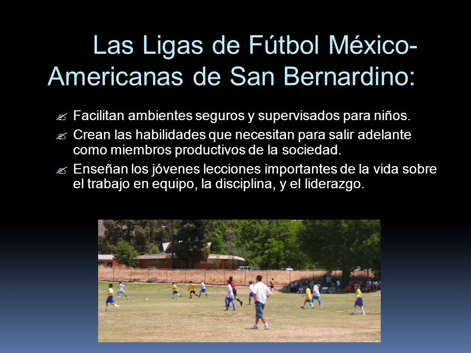Las Ligas de Fútbol México- Americanas de San Bernardino: