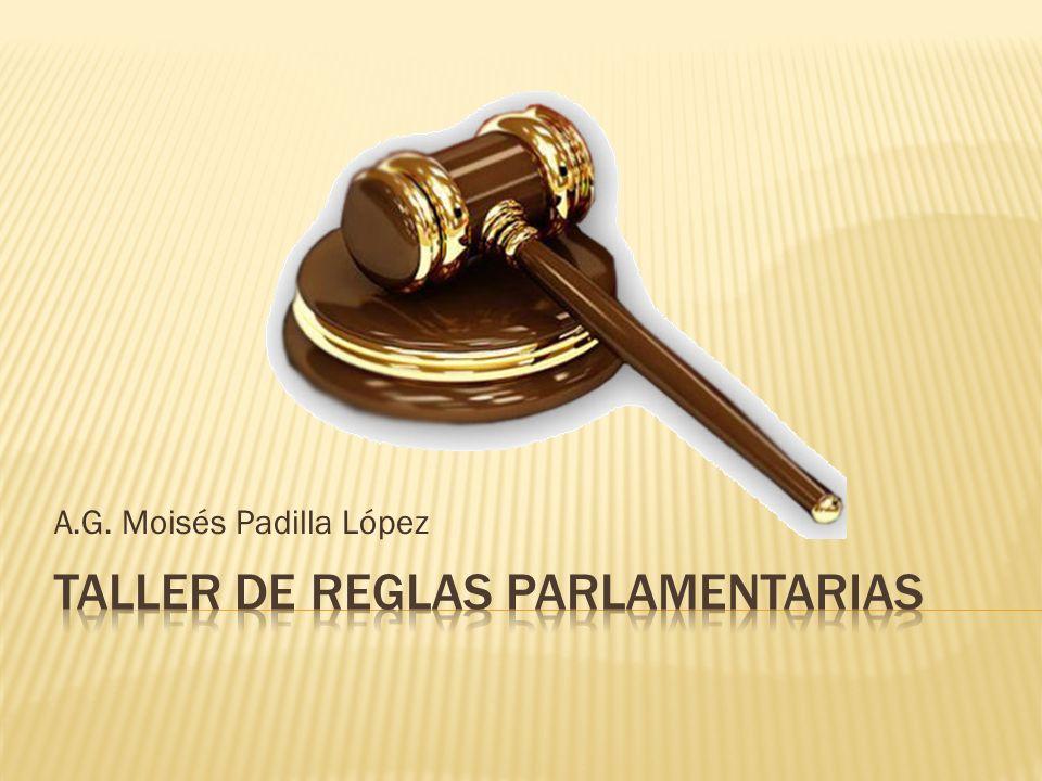 TALLER DE REGLAS PARLAMENTARIAS