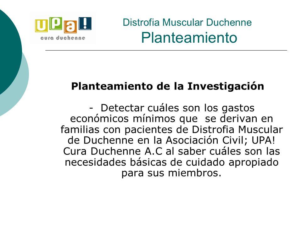 Distrofia Muscular Duchenne Planteamiento