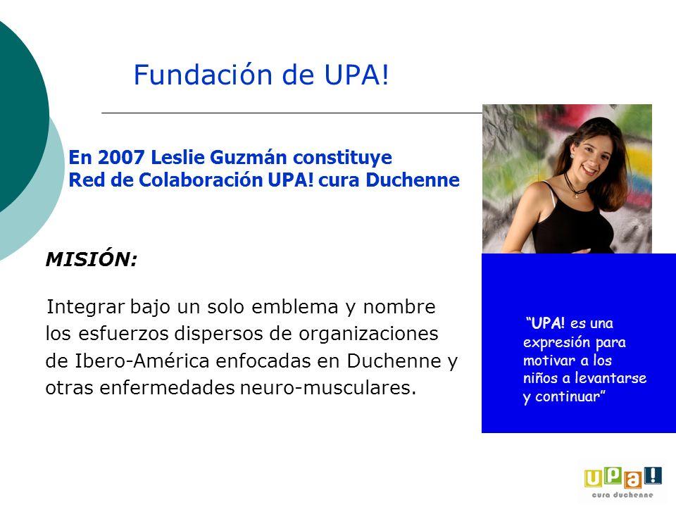 Fundación de UPA! MISIÓN: