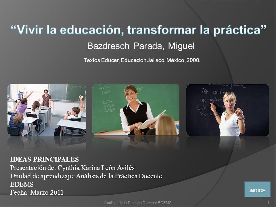 Vivir la educación, transformar la práctica