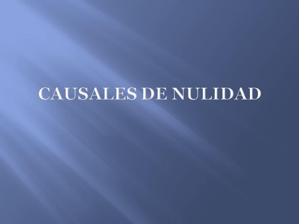 CAUSALES DE NULIDAD