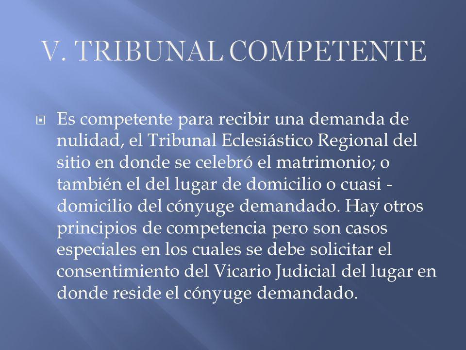 V. TRIBUNAL COMPETENTE