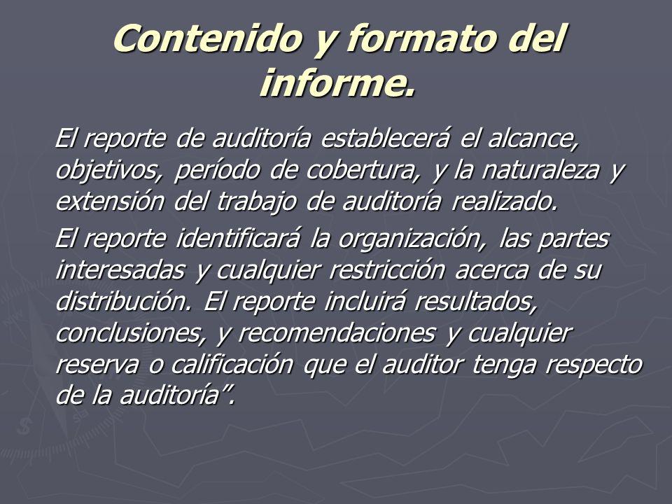 Contenido y formato del informe.