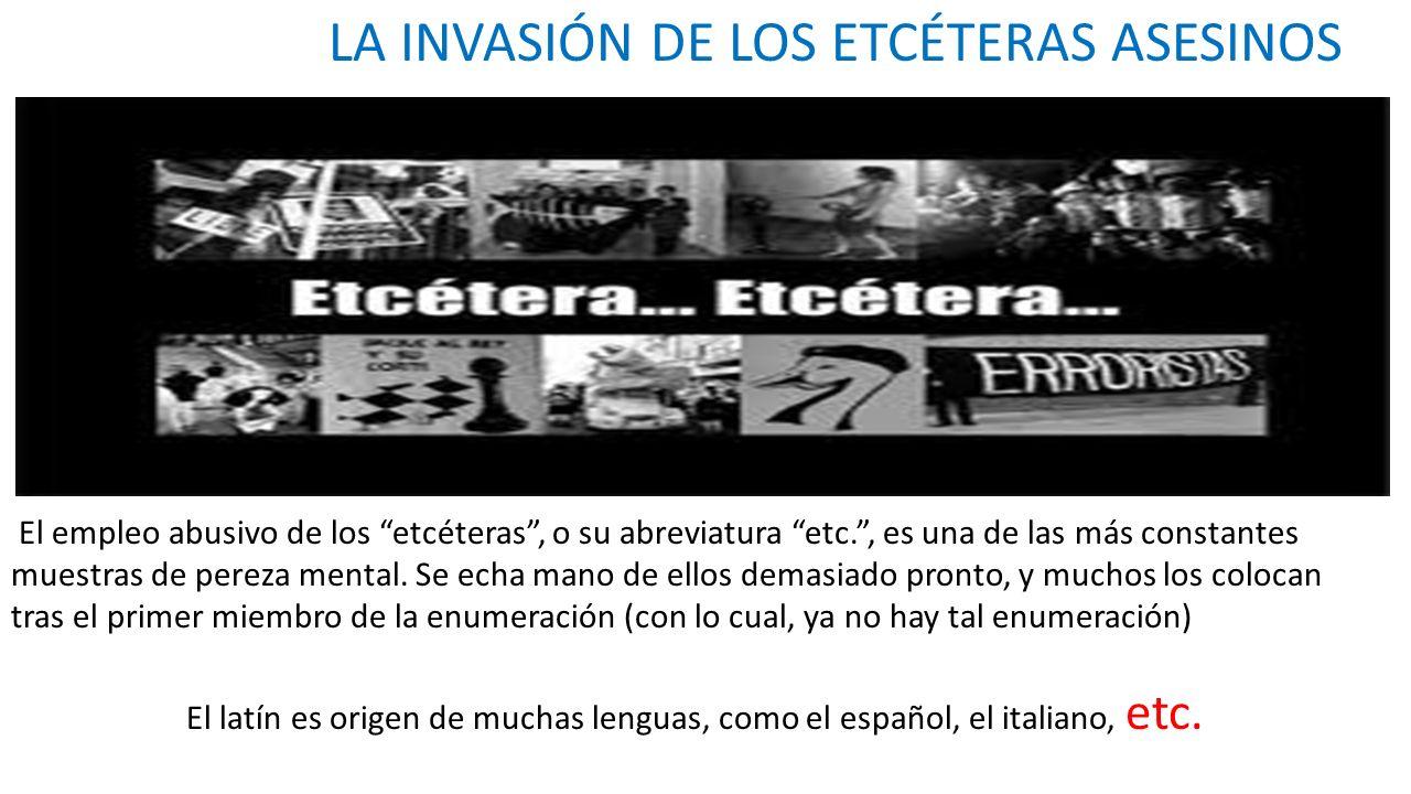 LA INVASIÓN DE LOS ETCÉTERAS ASESINOS