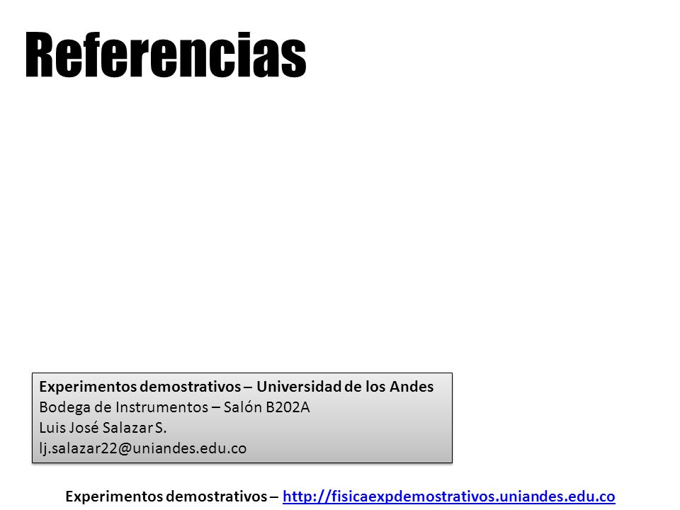 Referencias Experimentos demostrativos – Universidad de los Andes