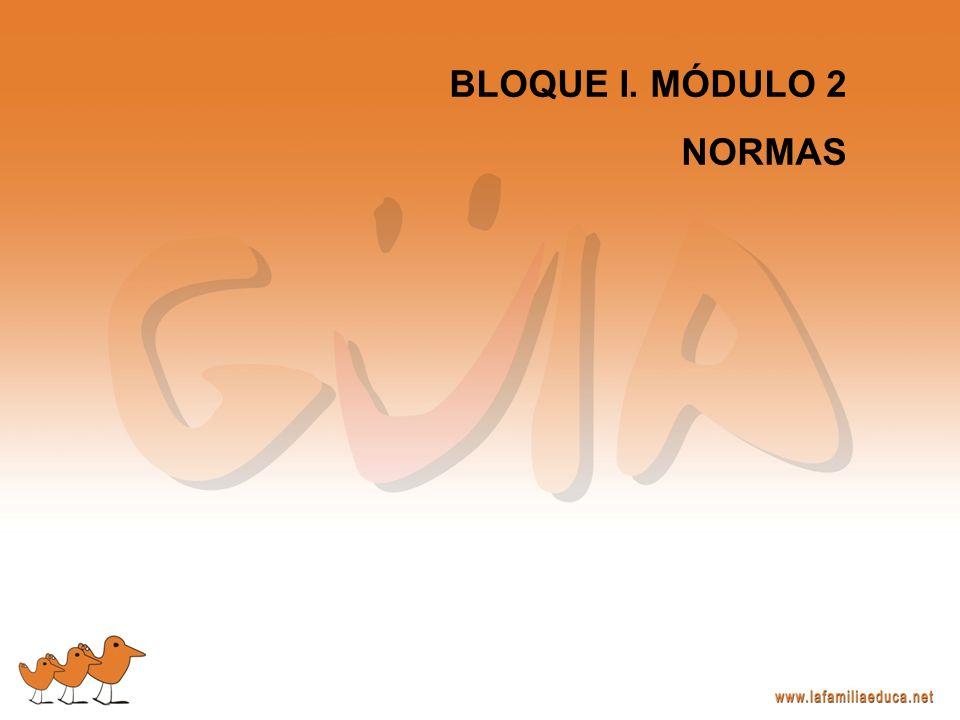 BLOQUE I. MÓDULO 2 NORMAS