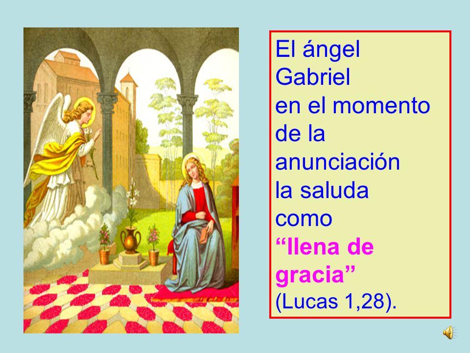 El ángel Gabriel en el momento de la anunciación la saluda como