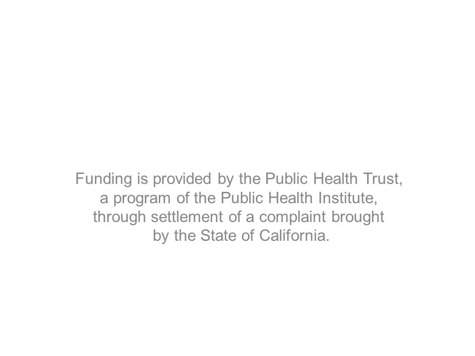 Funding is provided by the Public Health Trust,