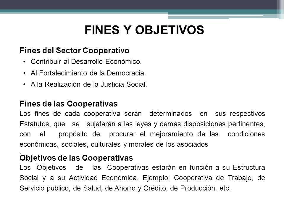 FINES Y OBJETIVOS Fines del Sector Cooperativo