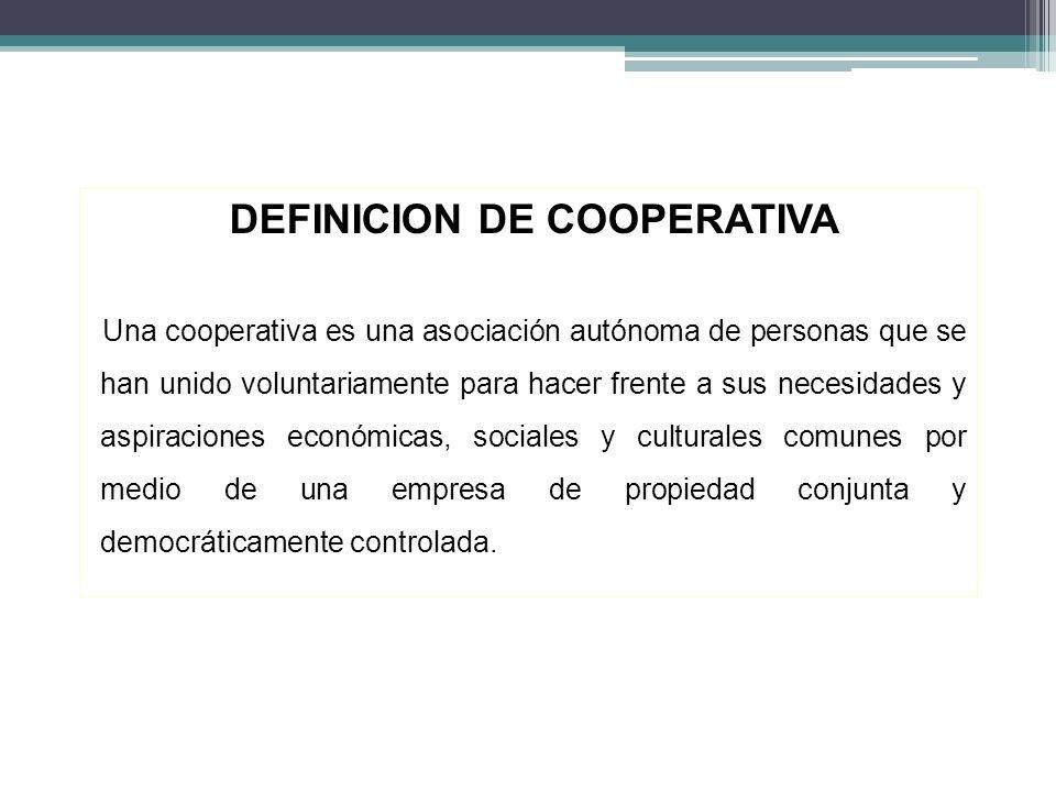 DEFINICION DE COOPERATIVA