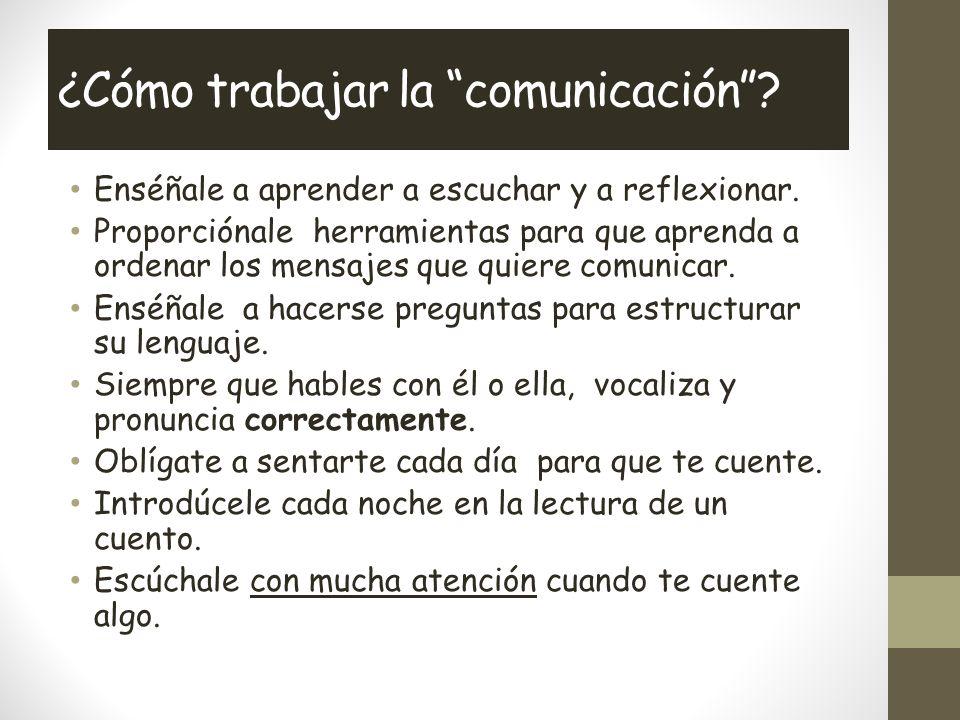 ¿Cómo trabajar la comunicación